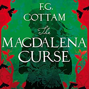 The Magdalena Curse | [F. G. Cottam]