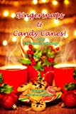 Gingersnaps & Candy Canes: Christmas 2013 Anthology
