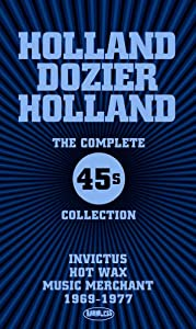 Holland, Dozier, Holland - The Complete 45S Collection