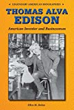 img - for Thomas Alva Edison: American Inventor and Businessman (Legendary American Biographies) book / textbook / text book