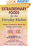 Extraordinary Foods for the Everyday...