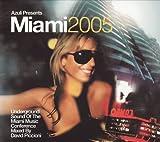 Azuli Presents Miami 2005: Underground Sound of the Miami Music Conference Mixed By David Piccioni
