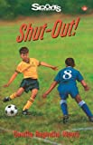 img - for Shut-Out! (Lorimer Sports Stories) book / textbook / text book
