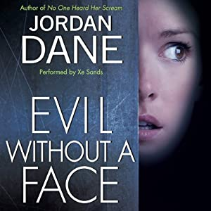 Evil Without a Face | [Jordan Dane]