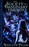 The Society of Imaginary Friends (The Conjurors Series Book 1)