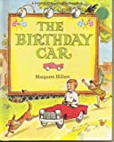 The Birthday Car (Just Beginning -To-Read Book)