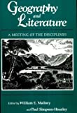 img - for Geography and Literature: A Meeting of the Disciplines book / textbook / text book
