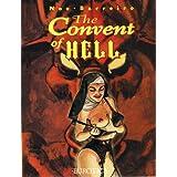 The Convent of Hell ~ Ignacio Noe