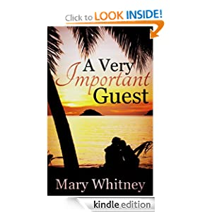 Free Kindle Book: A Very Important Guest - A Novella, by Mary Whitney