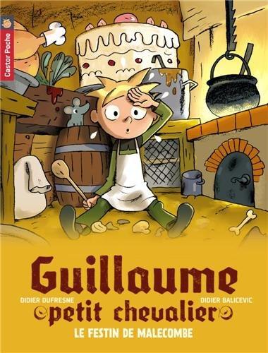 Guillaume petit chevalier (5) : Le festin de Malecombe