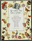 So I Shall Tell You a Story...: Encounters with Beatrix Potter