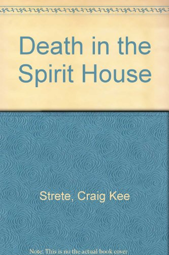 Death in the Spirit House