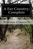 A Far Country: Complete