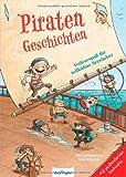 Piratengeschichten: Vorlesespaß für tollkühne Seeräuber