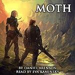 Moth: The Moth Saga, Book 1 | Daniel Arenson