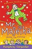 Mr Majeika Joins the Circus (0141319828) by Carpenter, Humphrey
