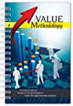 Value Methodology: A Pocket Guide to...