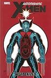 Astonishing X-Men - Volume 11: Weaponized
