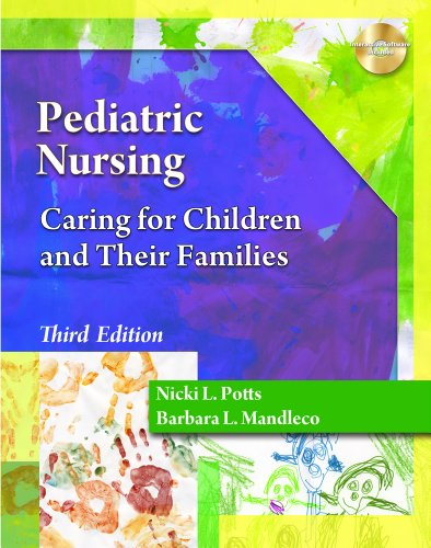 Studyware for Potts/Mandleco's Pediatric Nursing: Caring for Children and Their Families, 3rd