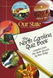 Our State North Carolina, the North Carolina Quiz Book, Compiled From Our State Quizzes (0972339663) by Alan Hodge