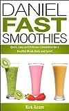 Daniel Fast Smoothies (Daniel Fast Fitness)