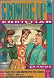 Growing Up Christian (Sonpower Youth Sources)