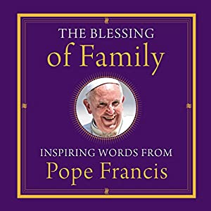 The Blessing of Family Audiobook