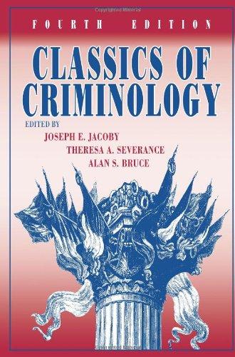 Classics of Criminology, 4th Edition