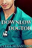Downlow Doctor (M/M Medical Erotica)
