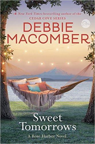 Sweet Tomorrows: A Rose Harbor Novel written by Debbie Macomber