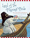 9781596988293: Land of the Pilgrims Pride (Ellis the Elephant)
