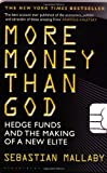 Cover of More Money Than God by Sebastian Mallaby 1408809753