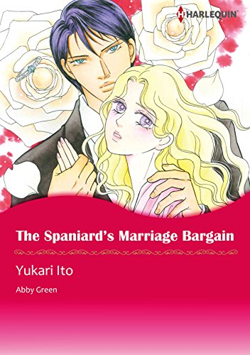 Abby Green - The Spaniard's Marriage Bargain (Harlequin comics)