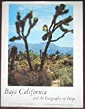 Baja California and the geography of hope (Sierra Club exhibit format series)