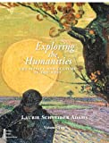 img - for Exploring the Humanities: Creativity and Culture in the West, Vol. 2 by Laurie Schneider Adams (2006-01-07) book / textbook / text book