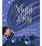 img - for [ Night Boy ] By Carter, Anne Laurel ( Author ) [ 2012 ) [ Hardcover ] book / textbook / text book