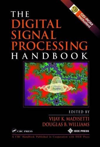 The Digital Signal Processing Handbook (Electrical Engineering Handbook)