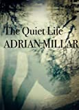 The Quiet Life
