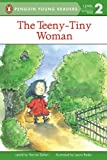 The Teeny-Tiny Woman (Penguin Young Readers, L2)