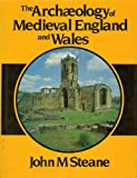 img - for The archaeology of medieval England and Wales (Croom Helm studies in archaeology) book / textbook / text book