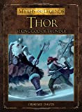 img - for Thor: The Viking God of Thunder (Myths and Legends) book / textbook / text book