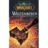 """World of Warcraft: Weltenbeben - Die Vorgeschichte zu Cataclysmvon """"Christie Golden"""""""