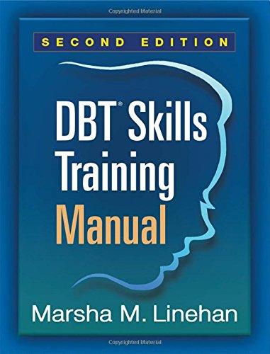DBT® Skills Training Manual