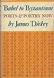Babel to Byzantium Poets & Poetry Now