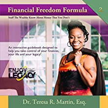 Financial Freedom Formula: Enjoy Your Legacy Financial Series, Book 2 Audiobook by Teresa Martin Narrated by Melissa Finley