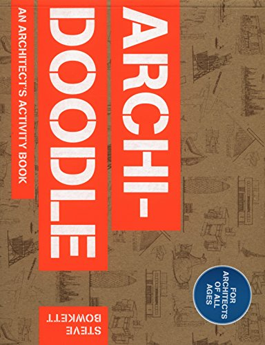 Archidoodle: The Architect's Activity Book, by Steve Bowkett