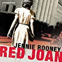 Red Joan (       UNABRIDGED) by Jennie Rooney Narrated by Juliet Stevenson