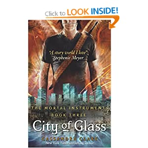 City of Glass: Mortal Instruments, Book 3 (The Mortal Instruments)