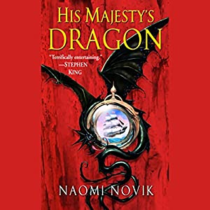 His Majesty's Dragon Audiobook