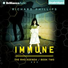 Immune: The Rho Agenda, Book Two (       UNABRIDGED) by Richard Phillips Narrated by MacLeod Andrews
